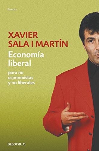 Economía liberal para no economistas y no liberales (Spanish Edition) by [Martín,