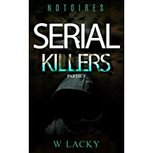 Serial Killers Notoires (French Edition)