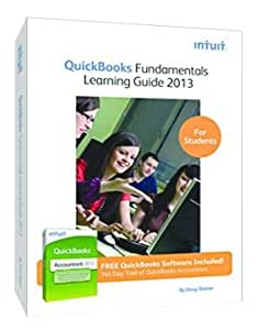QuickBooks Fundamentals Learning Guide 2013 with QuickBooks Accountant Software [Old Version]