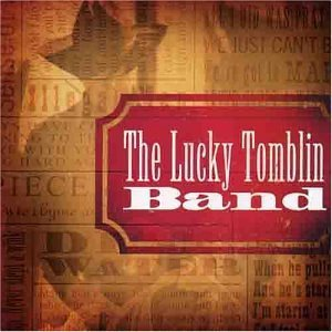 Lucky Tomblin Band by Lucky Band Tomblin (2013-05-03)