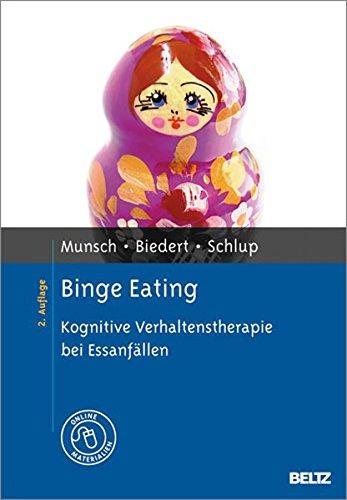Binge Eating: Kognitive Verhaltenstherapie bei Essanfällen. Mit Online-Materialien (Materialien für die klinische Praxis)