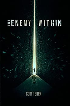 THE ENEMY WITHIN by [Burn, Scott]
