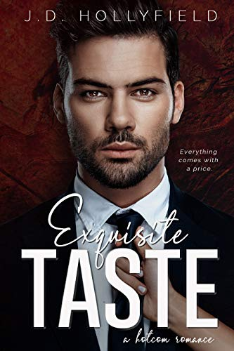 Exquisite Taste J D Hollyfield ebook