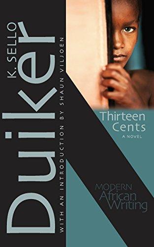 Thirteen Cents: A Novel (Modern African Writing Series)