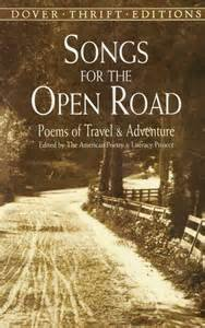 Songs for the Open Road: Poems of Travel and Adventure [SONGS FOR THE OPEN ROAD] (For Songs Road The Open)