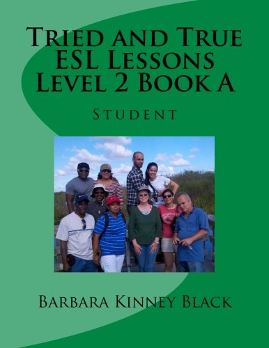 Tried and True ESL Lessons Level 2 Book A: Student