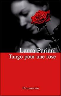 Tango pour une rose, Pariani, Laura