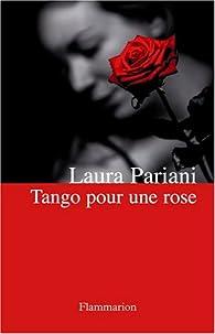 Tango pour une rose par Laura Pariani