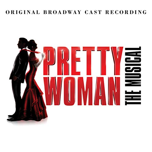 Pretty Woman: The...