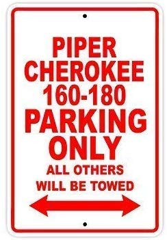Art Sign Tin Metal Sign,12x16in,Unique Metal Sign Decor Piper Cherokee 160-180 Parking Only All Others Will Be Towed Safety Warning Business Signs Commercial Metal Sign Metal Aluminum