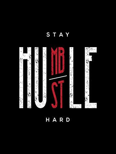 Top 10 hustle humble wall art