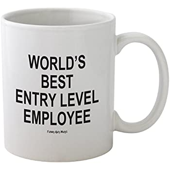 Funny Guy Mugs World's Best Entry Level Employee Ceramic Coffee Mug, White, 11-Ounce