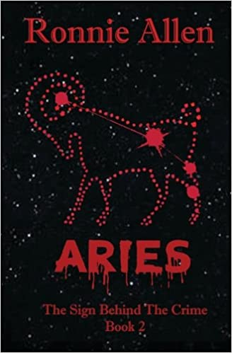 Aries: The Sign Behind the Crime ~ Book 2: Volume 2