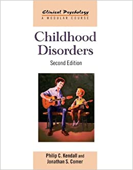Book Childhood Disorders: Second Edition (Clinical Psychology: A Modular Course)