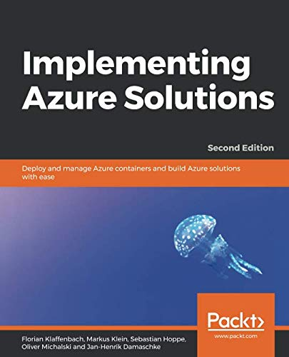 Implementing Azure Solutions, 2nd Edition
