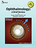 Ophthalmology: A Brief Review for Nurses, Medical