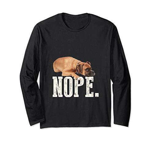 (Nope Lazy Boxer Long Sleeve T-Shirt Dog Gift)