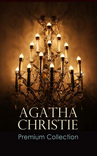 AGATHA CHRISTIE Premium Collection: The Mysterious Affair at Styles, The Secret Adversary, The Murder on the Links, The Cornish Mystery, Hercule Poirot