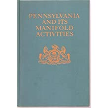 Pennsylvania and Its Manifold Activities (Early Dust Jacket, Labour History, Local History)