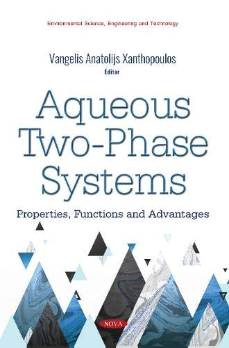 Aqueous Two Phase Systems (Aqueous Two-phase Systems: Properties, Functions and Advantages)