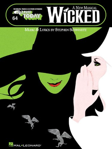 Wicked Piano Book (Wicked - A New Musical: E-Z Play Today Volume 64)