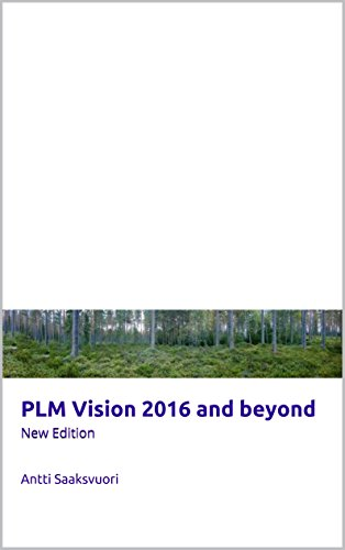 PLM vision 2016 and beyond (New Edition)
