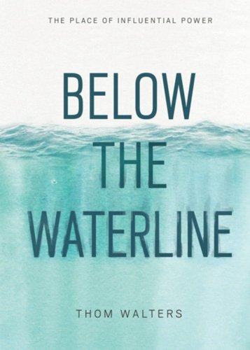 Below the Waterline: The Place of Influential Power PDF