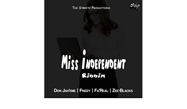 Miss Independent Riddim by Various artists on Amazon Music - Amazon com