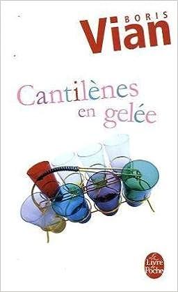 Livre Cantilènes en gelée pdf, epub