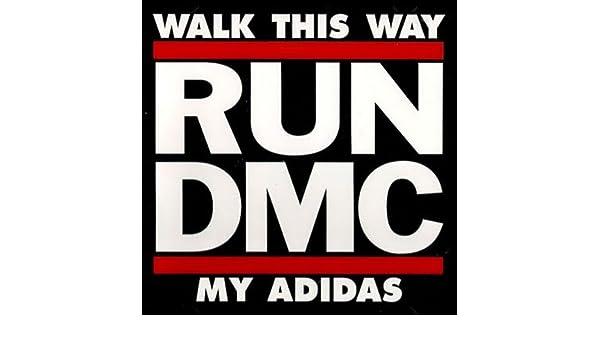 énorme réduction 85e9d c7849 Run Dmc - Walk This Way / My Adidas - Amazon.com Music