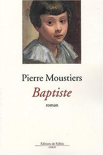 Baptiste par Moustiers