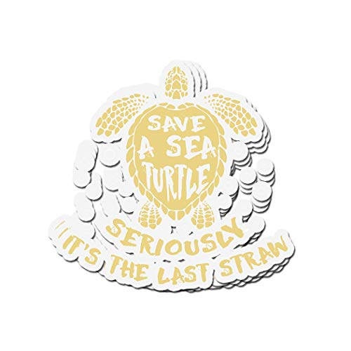 ViralTee 3 PCs Stickers Save A Sea Turtle Seriously It's The Last Straw 4 × 3 Inch Die-Cut Decals