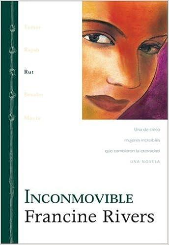 Inconmovible (Linaje de Gracia) (Spanish Edition): Francine Rivers: 9780829738889: Amazon.com: Books