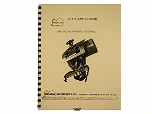Foley Belsaw Model 550 Chain Saw Grinder Owners Manual