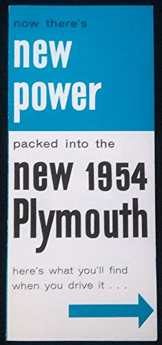 1954 Brochure (1954 PLYMOUTH Now there's NEW POWER. POWER FEATURES PART-COLOR SALES BROCHURE - VINTAGE ORIGINAL - USA !!)