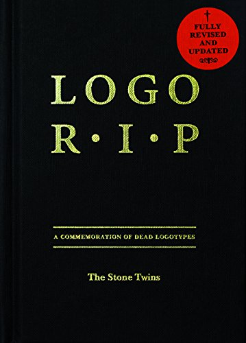Logo R.I.P.: A Commemoration Of Dead Logotypes