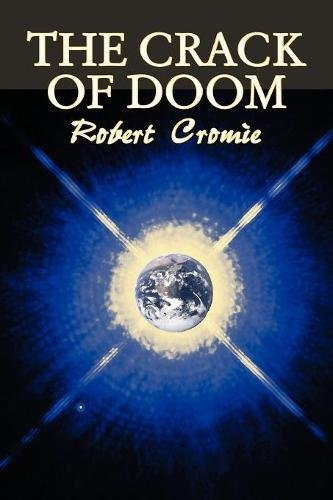 Download The Crack of Doom by Robert Cromie, Science Fiction, Adventure PDF