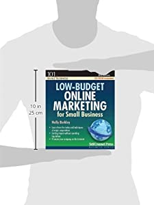 Low-budget Online Marketing: For Small Business (101 for Small Business) by Self-Counsel Press, Inc.