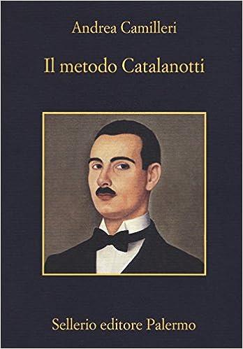 Il Metodo Catalanotti Amazonde Andrea Camilleri Fremdsprachige