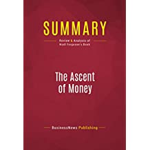Summary: The Ascent of Money: Review and Analysis of Niall Ferguson's Book