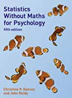 Statistics Without Maths for Psychology, 5th Edition Front Cover