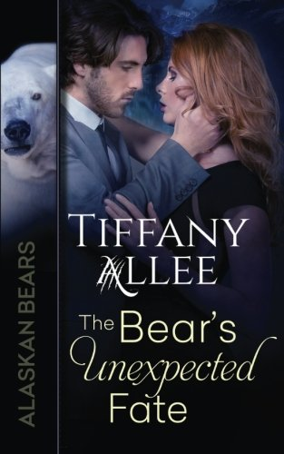 the-bears-unexpected-fate-alaskan-bears-volume-3