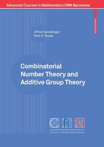 Combinatorial Number Theory and Additive Group Theory (Advanced Courses in Mathematics - CRM Barcelona)