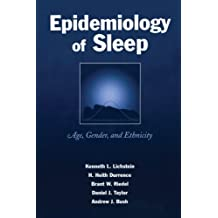 Epidemiology of Sleep: Age, Gender, and Ethnicity