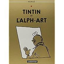 AVENTURES DE TINTIN (LES) T.24 : TINTIN ET L'ALPH-ART