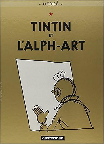 tintin et lalph art les aventures de tintin french edition