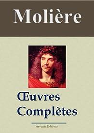 Molière : Oeuvres complètes et annexes - 45 titres par  Molière