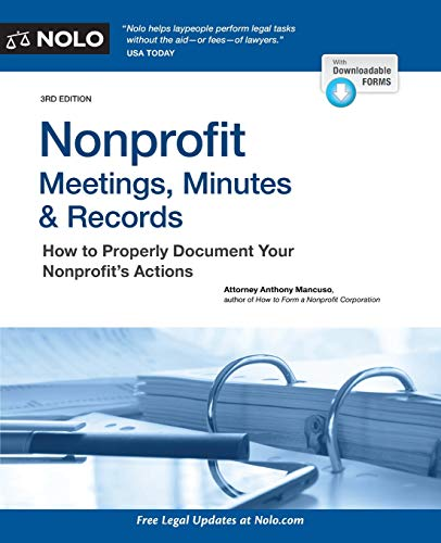 Records Legal - Nonprofit Meetings, Minutes & Records: How to Properly Document Your Nonprofit's Actions