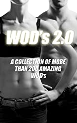 WODs 2.0: A Collection of More Than 200 Great WOD's (English Edition)