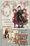 Fairy Oak : Capitan Grisam e l'amore